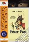 Peter Pan. Ediz. integrale. Con gadget libro