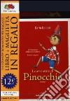 Le avventure di Pinocchio. Ediz. integrale. Con gadget libro