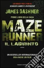 Il labirinto. Maze Runner (1) libro