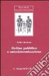 Ordine pubblico e autodeterminazione libro