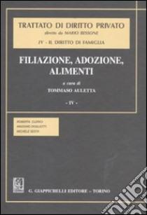 Trattato di diritto privato. Il diritto di famiglia (4/4) libro di Clerici Roberta - Dogliotti Massimo - Sesta Michele