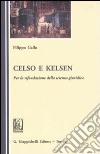 Celso e Kelsen. Per la rifondazione della scienza giuridica libro