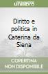 Diritto e politica in Caterina da Siena libro