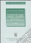 Economia dei gruppi e bilancio consolidato. Una interpretazione degli andamenti economici e finanziari libro
