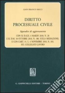 Diritto processuale civile. Appendice di aggiornamento libro di Ricci G. Franco
