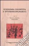 Economia cognitiva e interdisciplinarità libro