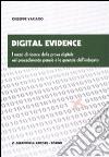 Digital evidence. I mezzi di ricerca della prova digitale nel procedimento penale e le garanzie dell'indagato libro