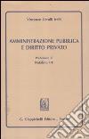 Amministrazione pubblica e diritto privato libro