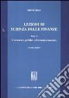 Lezioni di scienza delle finanze. Vol. 1: L'intervento pubblico nel sistema economico libro