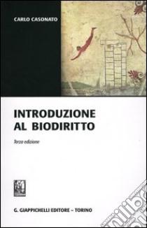 Introduzione al biodiritto libro di Casonato Carlo
