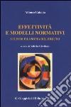 Effettività e modelli normativi. Studi di filosofia del diritto libro