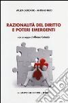 Razionalità del diritto e poteri emergenti libro