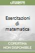 Esercitazioni di matematica libro