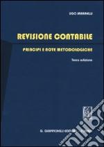Revisione contabile. Principi e note metodologiche