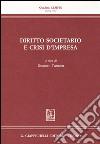 Diritto societario e crisi d'impresa libro