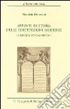 Appunti di storia delle costituzioni moderne. Le libertà fondamentali libro