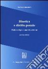 Bioetica e diritto penale. Materiali per una discussione libro
