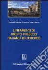 Lineamenti di diritto pubblico italiano ed europeo libro