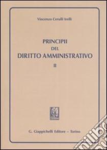 Principi del diritto amministrativo (2) libro di Cerulli Irelli Vincenzo