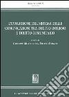 L'evoluzione del sistema delle comunicazioni tra diritto interno e diritto comunitario libro