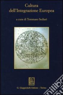 Cultura dell'integrazione europea libro