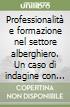 Professionalità e formazione nel settore alberghiero. Un caso di indagine con questionario libro
