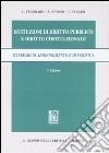 Istituzioni di diritto pubblico e diritto costituzionale. Itinerari di apprendimento e di verifica libro