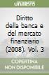 Diritto della banca e del mercato finanziario (2008). Vol. 3 libro