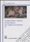 Materiali per un corso di fondamenti del diritto europeo. Vol. 2 libro