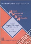 Manuale modulare di metodi matematici. Modulo 7. Equazioni differenziali e alle differenze finite libro