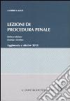 Lezioni di procedura penale. Aggiornata a ottobre 2008 libro