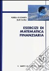 Esercizi di matematica finanziaria libro