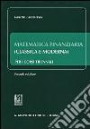 Matematica finanziaria (classica e moderna) per i corsi triennali libro