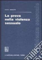 La prova nella violenza sessuale