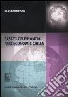 Essays on financial and economic crises libro