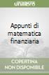 Appunti di matematica finanziaria (1) libro di D'Ecclesia Rita L. - Gardini Laura