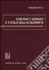 Contratti derivati e tutela dell'acquirente libro