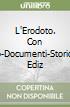 L'Erodoto. Con Metodo-Documenti-Storiografia. Ediz. riforma. Per le scuole superiori. Con espansione online libro