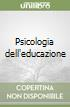 Psicologia dell'educazione libro