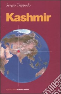 Kashmir libro di Trippodo Sergio