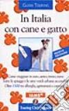 In Italia con cane e gatto libro