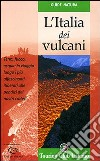 L'Italia dei vulcani libro