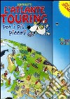 L'atlante Touring per i pi� piccoli. Con stickers