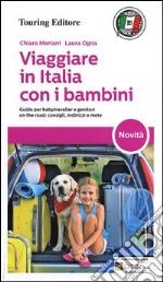 Viaggiare in Italia con i bambini libro