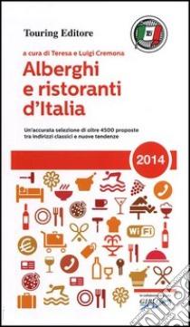 Alberghi e ristoranti d'Italia 2014 libro