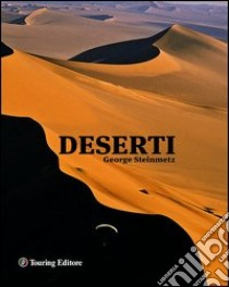 Deserti libro di Steinmetz George