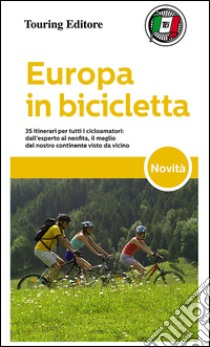 Europa in bicicletta libro di Caracciolo Enrico