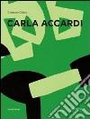 Carla Accardi. Catalogo ragionato. Ediz. italiana e inglese