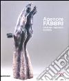 Agenore Fabbri. Catalogo ragionato scultura. Ediz. italiana, inglese, tedesca e francese (1)
