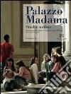 Palazzo Madama. Studi e notizie. Rivista annuale del Museo Civico d'Arte Antica di Torino (2010) (1) libro